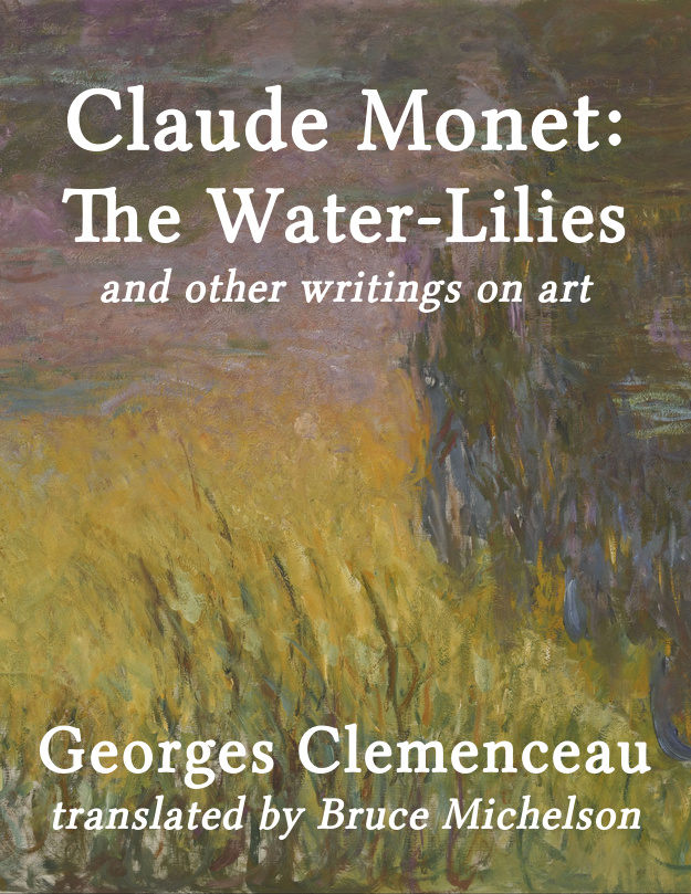 Cover image for Claude Monet: The Water-Lilies and other writings on art