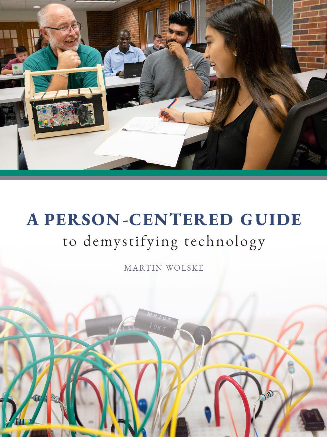 Cover image for A Person-Centered Guide to Demystifying Technology